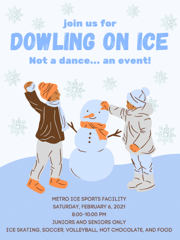 "Flier displaying information on the upcoming Winter Formal event: ""Dowling on Ice!"""
