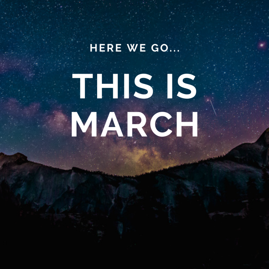 This is March