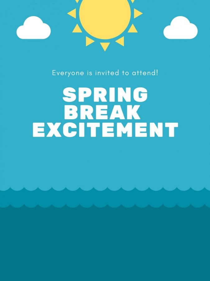 Excitement increases as the coveted spring break comes closer and closer